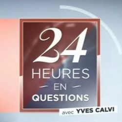 24 h en question yves calvi